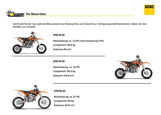 Die Mopeds KTM 50, KTM 65, KTM 85 stehe zur Verfügung.