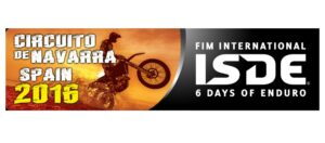 FIM INTERNATIONAL SIX DAYS OF ENDURO ISDE 2016 @ Karting Circuito de Navarra | Los Arcos | Navarra | Spanien