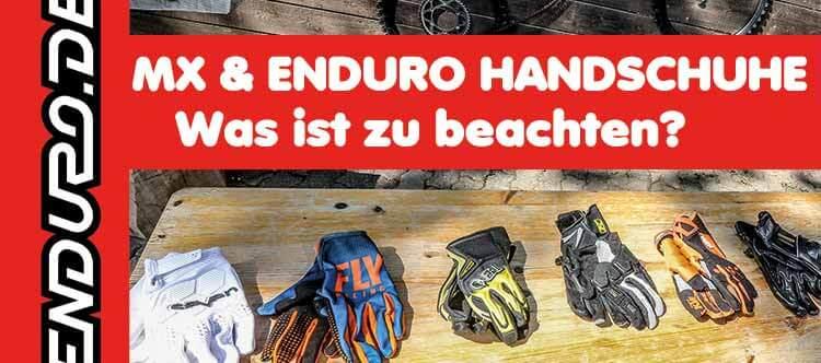 MX und ENDURO Handschuhe